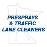 Presprays & Traffic Lane Cleaners